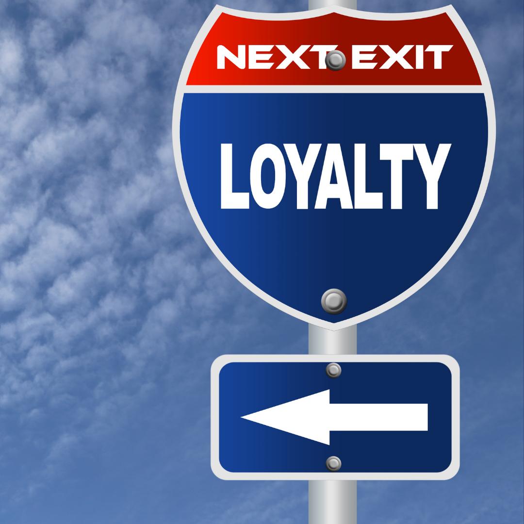 Loyalty or Leave?