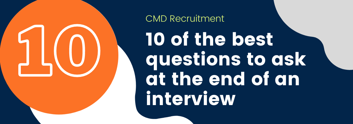 10 of the best questions to ask at the end of an interview