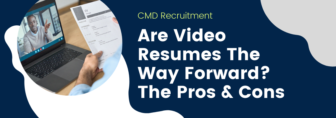 Are Video Resumes The Way Forward? The Pros & Cons