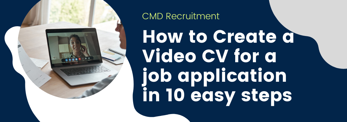 How to Create a Video CV for a job application in 10 easy steps