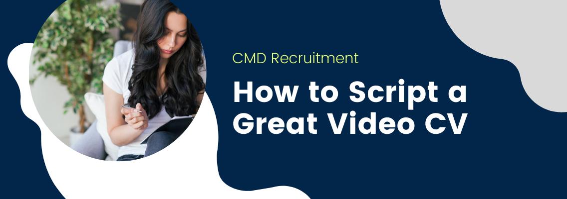 Script a Great Video CV